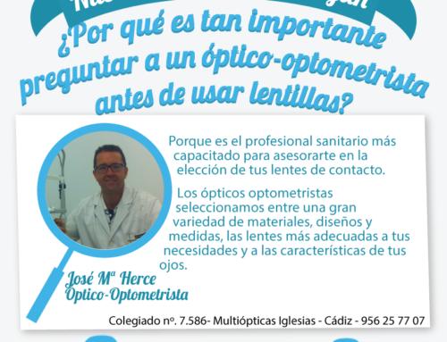 ¿Por qué es tan importante preguntar a un óptico-optometrista antes de usar lentillas?